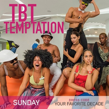 Temptation Theme Nights: Throwback